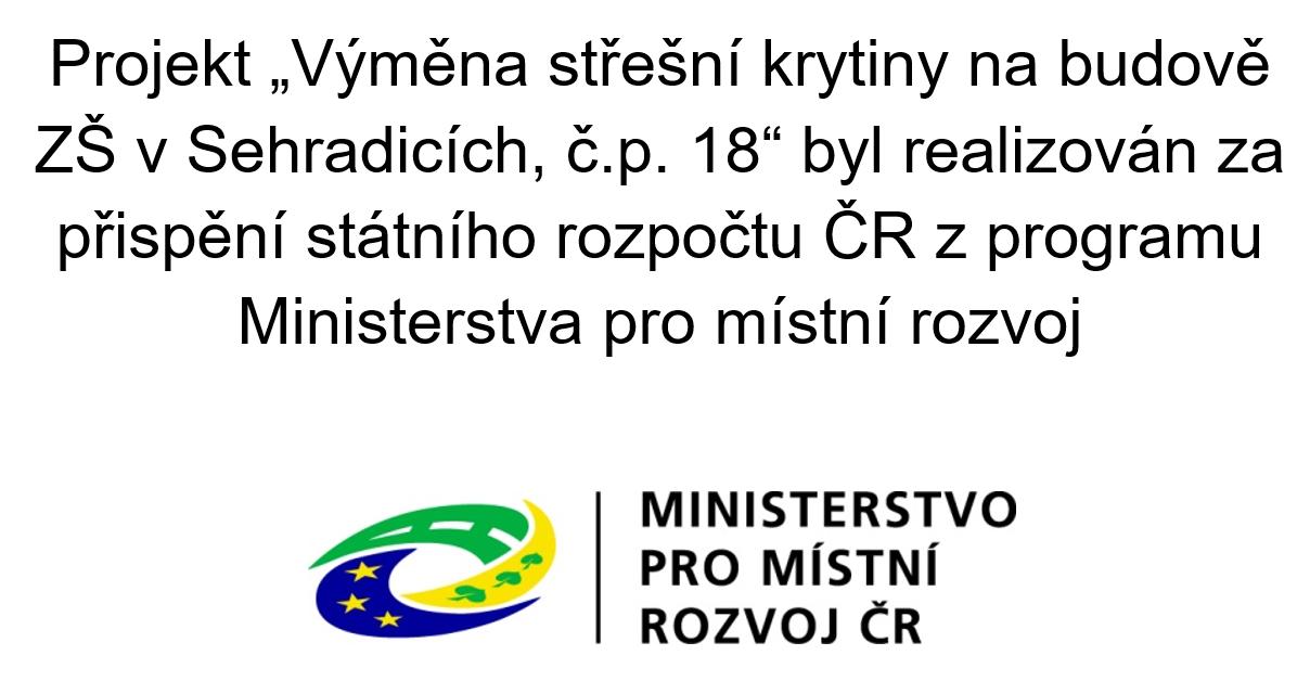 """Projekt """"Výměna střešní krytiny na budově ZŠ v Sehradicích, č.p. 18"""""""