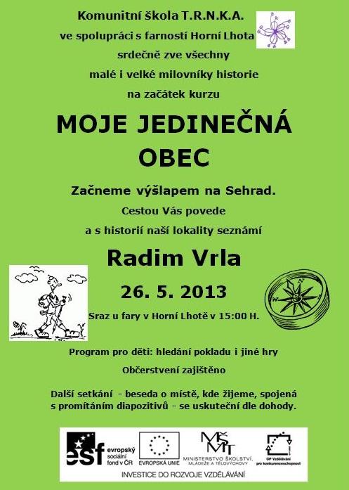 """Moje jedinečná obec - """"VÝŠLAP NA SEHRAD"""" – 26. 5 . 2013"""