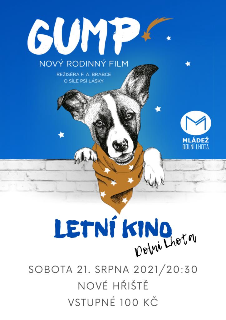 Letní kino - Dolní Lhota - GUMP - 21.8.