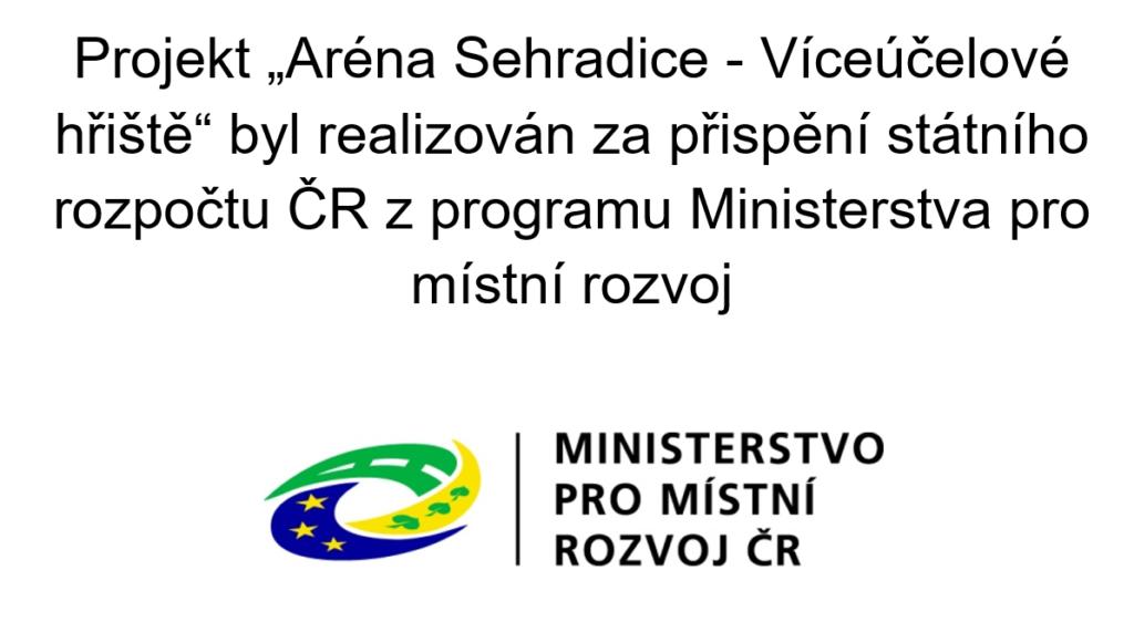 """Projekt """"Aréna Sehradice - Víceúčelové hřiště"""""""