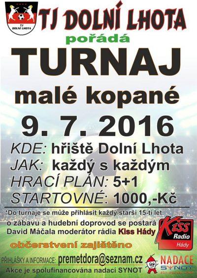 Turnaj malé kopané v Dolní Lhotě - 9. 7. 2016